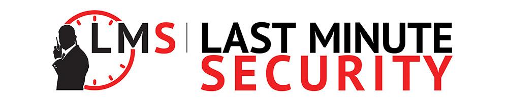 Last Minute Security, Kent